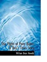The Flight Of Pony Baker: A Boy's Town Story - Chapter 2. The Right That Pony Had To Run Off, From The Way His Father Acted