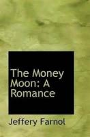 The Money Moon: A Romance - Chapter 25