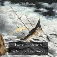 The Mutiny Of The Elsinore - Chapter 1
