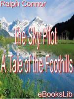 The Sky Pilot, A Tale Of The Foothills - Chapter 1. The Foothills Country