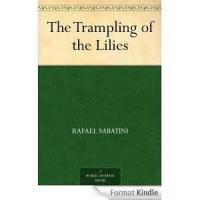 The Trampling Of The Lilies - Part 3. The Everlasting Rule - Chapter 19. The Theft