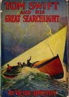 Tom Swift And His Great Searchlight - Chapter 22. Hovering O'er The Border