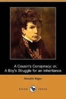 A Cousin's Conspiracy: A Boy's Struggle For An Inheritance - Chapter 30. A Burglar's Failure
