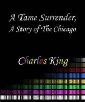 A Tame Surrender, A Story Of The Chicago Strike - Chapter 8