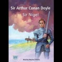 Sir Nigel - Chapter 5. How Nigel Was Tried By The Abbot Of Waverley