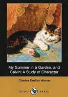 Summer In A Garden, And Calvin, A Study Of Character - Preface
