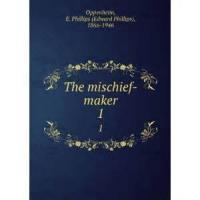 The Mischief Maker - Book 1 - Chapter 15. Behind Closed Doors