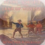 Tom Swift In The Land Of Wonders - Chapter 24. The Revolving Stone