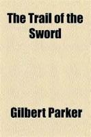 The Trail Of The Sword - Epoch The First - Chapter 4. The Uplifting Of The Swords